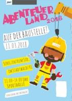 11. März 2018: Abenteuerland - auf der Baustelle - Vorschau